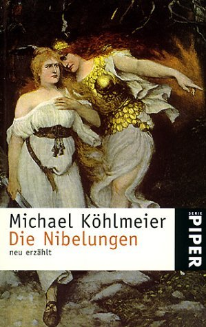 Die Nibelungen Michael Köhlmeier