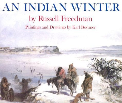 An Indian Winter  by  Russell Freedman