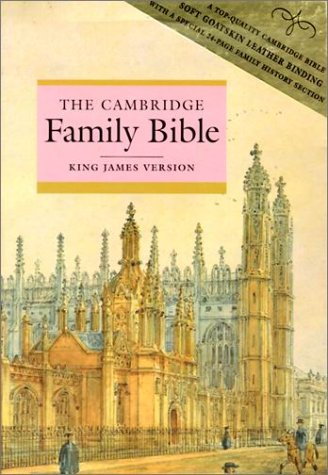 The Cambridge Family Bible –King James Version  by  Anonymous
