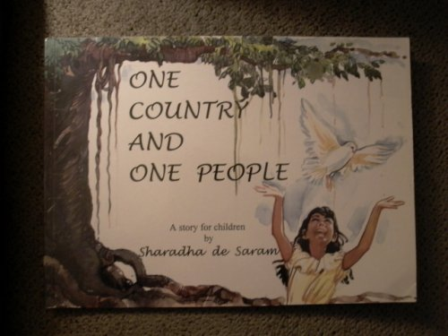 One Country And One People  by  Sharadha de Saram