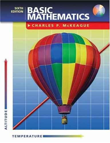 Basic Mathematics (with CD-ROM and Ilrn Tutorial) [With CDROM]  by  Charles P. McKeague
