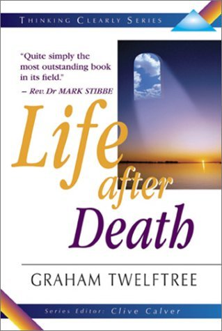Life After Death  by  Graham Twelftree