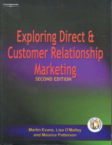 Exploring Direct and Relationship Marketing Martin Evans