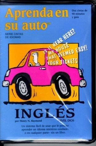 Aprenda En Su Auto/Ingles Spanish/Level Two  by  Penton Overseas Inc.