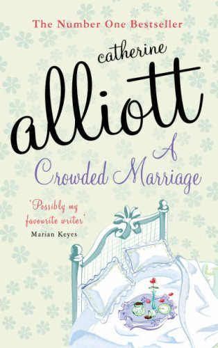A Crowded Marriage  by  Catherine Alliot