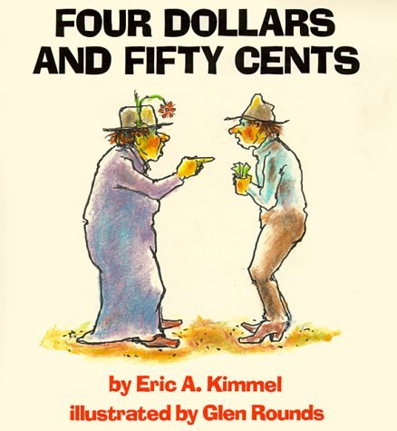 Four Dollars and Fifty Cents Eric A. Kimmel