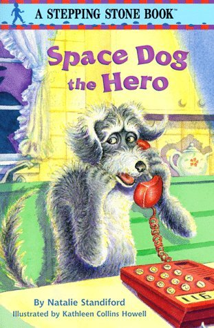 Space Dog The Hero Natalie Standiford