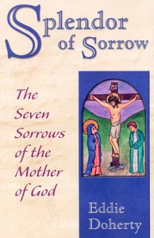 Splendor of Sorrow: For Sinners Only Eddie Doherty