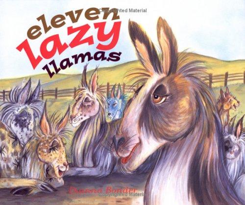 Eleven Lazy Llamas Dianna Bonder