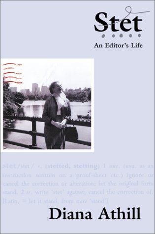 Stet: An Editors Life  by  Diana Athill