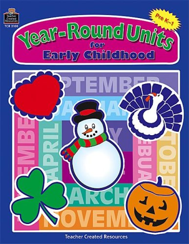 Year-Round Units for Early Childhood  by  JAN BURDA