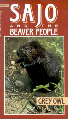 Sajo & the Beaver People Grey Owl
