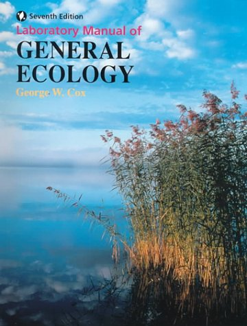 Lab Manual General Ecology George W. Cox
