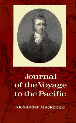 Journal of the Voyage to the Pacific  by  Alexander Mackenzie