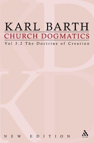 Church Dogmatics 3.2 The Doctrine of Creation: The Creature Karl Barth
