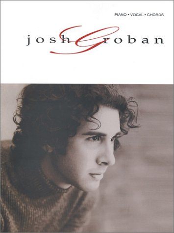 Josh Groban: Piano/Vocal/Chords  by  Josh Groban
