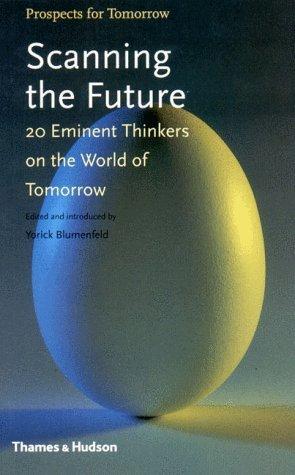 Scanning the Future Yorick Blumenfeld