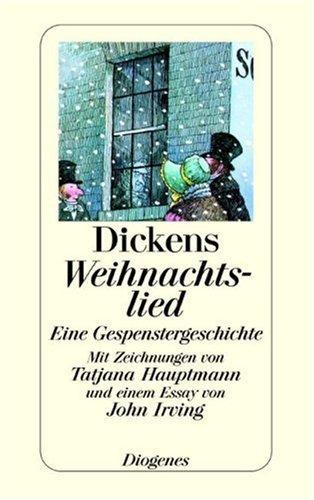 Weihnachtslied. Eine Gespenstergeschichte Charles Dickens