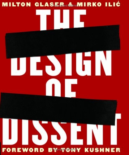 The Design of Dissent: Socially and Politically Driven Graphics  by  Milton Glaser