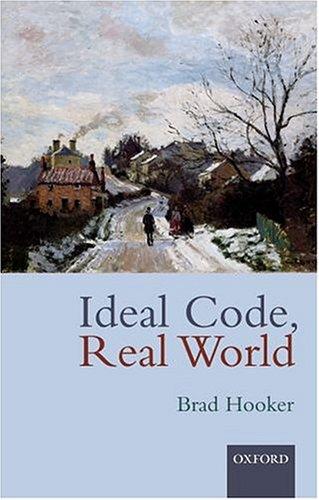 Morality: A Critical Reader Brad Hooker