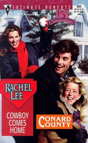 Cowboy Comes Home (Conard County, #11) Rachel Lee