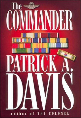 The Commander Patrick A. Davis