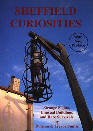 Sheffield Curiosities Duncan J.D. Smith
