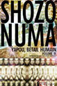 Yapou, betail Humain: Volume I  by  Shozo Numa