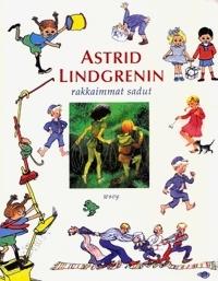 Astrid Lindgrenin rakkaimmat sadut  by  Astrid Lindgren