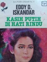 Kasih Putih Di Hati Rindu Eddy D.Iskandar