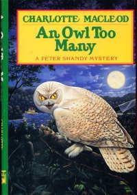 An Owl Too Many (Peter Shandy, #8) Charlotte MacLeod