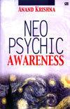 Neo Psychic Awareness  by  Anand  Krishna