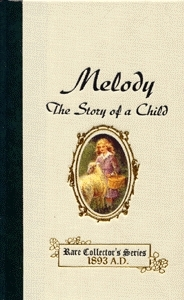 Melody: The Story of a Child (The Melody Series #1) Laura E. Richards