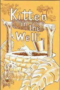 Kitten in the Well  by  Marla Martin