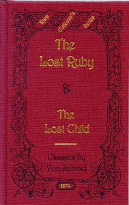 The Lost Ruby (Rare Collectors Series)  by  Christoph von Schmid