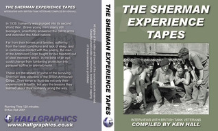 The Sherman Experience Tapes Ken Hall