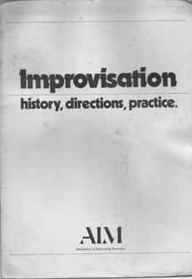 Improvisation - history  directions  practice. Christopher Small