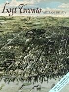 Lost Toronto William Dendy