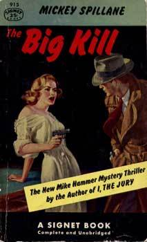 The Big Kill  by  Mickey Spillane