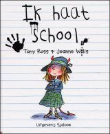 Ik haat school!  by  Tony Ross