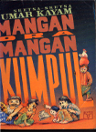 Mangan Ora Mangan Kumpul (Mangan Ora Mangan Kumpul, #1)  by  Umar Kayam