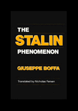 The Stalin Phenomenon: Greater New England in History and Memory, 1630-1860  by  Giuseppe Boffa