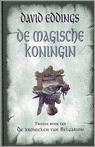 De Magische Koningin (De Kronieken van Belgarion, #2) David Eddings