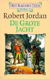 De Grote Jacht (Het Rad des Tijds, #2) Robert Jordan