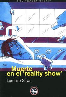 Muerte en el reality show  by  Lorenzo Silva