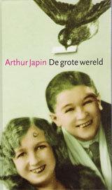 De grote wereld  by  Arthur Japin