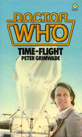 Doctor Who: Time-Flight  by  Peter Grimwade