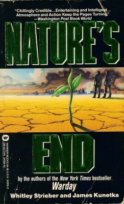 Natures End  by  Whitley Strieber