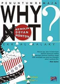 Why Not: Remaja Doyan Nonton Ekky Imanjaya Malaky