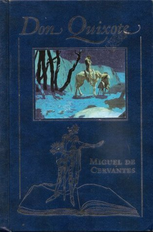 Don Quixote - The Adventures of  by  Miguel de Cervantes Saavedra